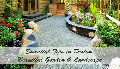 Essential Tips to Design a Beautiful Garden